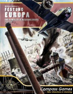 Festung Europa : The Campaign For Western Europe, 1943 - 1945